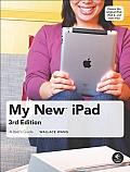 My New iPad A Users Guide 3rd Edition