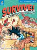 Survive! Inside the Human Body #01: Survive! Inside the Human Body, Volume 1: The Digestive System