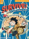 Survive! Inside the Human Body, Volume 3: The Nervous System