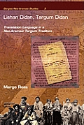Lishan Didan, Targum Didan: Translation Language in a Neo-Aramaic Targum Tradition
