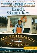 All Fishermen Are Liars: True Tales from the Dry Dock Bar