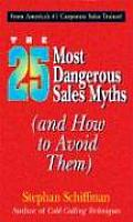 25 Most Dangerous Sales Myths & How to Avoid Them