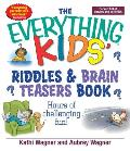 Everything Kids Riddles & Brain Teasers Book