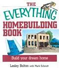 Everything Homebuilding Book Build Your Dream Home