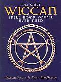 The Only Wiccan Spellbook You'll Ever Need