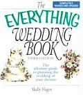 Everything Wedding Book The Ultimate Guide to Planning the Wedding of Your Dreams