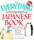 The Everything Conversational Japanese Book (Everything)