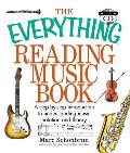 Everything Reading Music Book A Step By Step Introduction to Understanding Music Notation & Theory