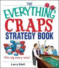 The Everything Craps Strategy Book: Win Big Every Time! (Everything)