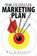 Ultimate Marketing Plan Find Your Hook Communicate Your Message Make Your Mark 3rd Edition