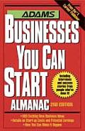 Adams Businesses You Can Start Almanac (Adams Businesses You Can Start Almanac) by Adams Media