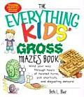Everything Kids' Gross Mazes
