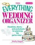 The Everything Wedding Organizer: Checklists, Charts, and Worksheets for Planning the Perfect Day! (Everything) Cover