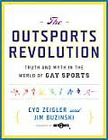 Outsports Revolution Truth & Myth in the World of Gay Sports