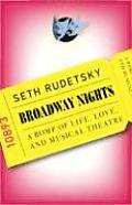 Broadway Nights A Romp of Life Love & Musical Theatre
