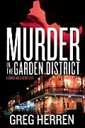 Murder in the Garden District