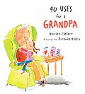 40 Uses For a Grandpa