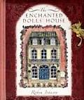 Enchanted Dolls House