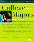 College Majors Handbook with Real Career Paths & Payoffs The Actual Jobs Earnings & Trends for Graduates of 60 College Majors