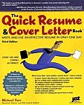 Quick Resume & Cover Letter Book 3RD Edition