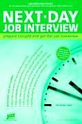 Next-Day Job Interview: Prepare Tonight and Get the Job Tomorrow (Jist's Help in a Hurry)