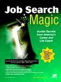 Job Search Magic Insider Secrets from Americas Career & Life Coach