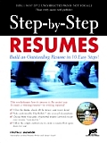Step-By-Step Resumes: Build an Outstanding Resume in 10 Easy Steps! with CDROM