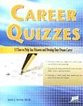 Career Quizzes 12 Tests to Help You Discover & Develop Your Dream Career
