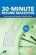 30-Minute Resume Makeover: Rev Up Your Resume in Half an Hour