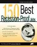 150 Best Recession-Proof Jobs (Jist's Best Jobs) Cover