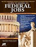 Guide to America's Federal Jobs: A Complete Directory of U.S. Government Career Opportunities (Guide to America's Federal Jobs) Cover