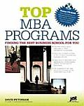 Top MBA Programs: Finding the Best Business School for You [With CDROM]