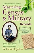 Quillens Essentials of Genealogy Mastering Census & Military Records