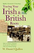 Quillen's Essentials of Genealogy #05: Tracing Your Irish & British Roots