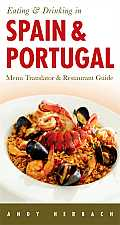 Open Road Travel Guides #1: Eating & Drinking in Spain & Portugal