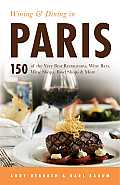Open Road Travel Guides #1: Wining & Dining in Paris