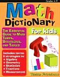 Math Dictionary for Kids The Essential Guide to Math Terms Strategies & Tables