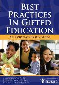 Best Practices in Gifted Education : Evidence-based Guide (07 Edition)