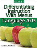 Differentiating Instruction with Menus Language Arts