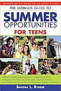 Ultimate Guide to Summer Opportunities for Teens 200 Programs That Prepare You for College Success