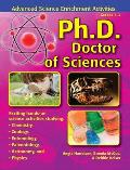 PH. D. - Doctor of Sciences