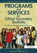 Programs and Services for Secondary Gifted .. (08 Edition)