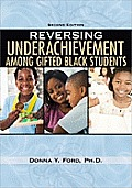 Reversing Underachievemnet Amoung Black (2ND 11 Edition)