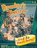 Reader's Theater...and So Much More! Grades 5-6