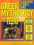 Greek Mythology for Teens: Classic Myths.. (11 Edition)