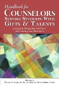 The Handbook of School Counseling for Students with Gifts and Talents: Critical Issues for Programs and Services