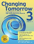 Changing Tomorrow 3, Grades 9-12: Leadership Curriculum for High-Ability High School Students
