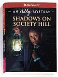 Shadows on Society Hill: An Addy Mystery (American Girl Mysteries)