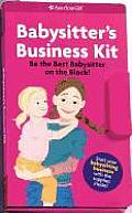 Babysitter's Business Kit: Be the Best Babysitter on the Block! with Sticker and Cards and Other (American Girls Collection) Cover