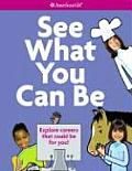 American Girl Library See What You Can Be Explore Careers That Could Be for You